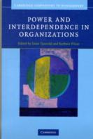 Power and Interdependence in Organizatio