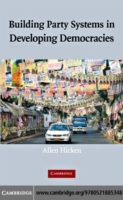 Building Party Systems in Developing Dem