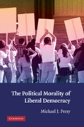 Political Morality of Liberal Democracy