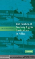 Politics of Property Rights Institutions
