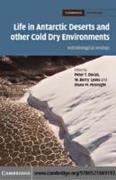 Life in Antarctic Deserts and other Cold