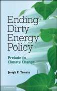 Ending Dirty Energy Policy