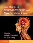 Case Studies in Neuroanesthesia and Neur