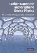 Carbon Nanotube and Graphene Device Phys