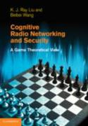 Cognitive Radio Networking and Security