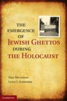Emergence of Jewish Ghettos During the H