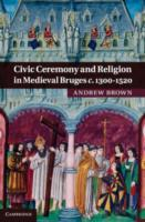 Civic Ceremony and Religion in Medieval