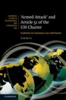 'Armed Attack' and Article 51 of the UN