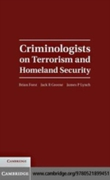 Criminologists on Terrorism and Homeland