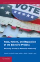 Race, Reform, and Regulation of the Elec