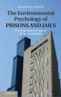 Environmental Psychology of Prisons and
