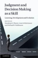 Judgment and Decision Making as a Skill
