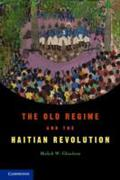 Old Regime and the Haitian Revolution