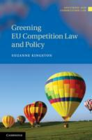Greening EU Competition Law and Policy