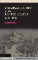 Criminal Justice in the United States, 1