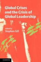 Global Crises and the Crisis of Global L