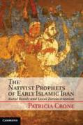 Nativist Prophets of Early Islamic Iran