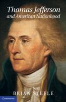 Thomas Jefferson and American Nationhood