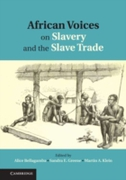 African Voices on Slavery and the Slave