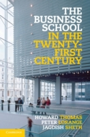 Business School in the Twenty-First Cent