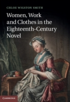 Women, Work, and Clothes in the Eighteen