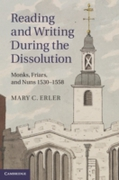 Reading and Writing during the Dissoluti