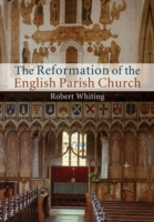 The Reformation of the English Parish Ch