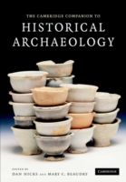 Cambridge Companion to Historical Archae