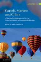 Cartels, Markets and Crime