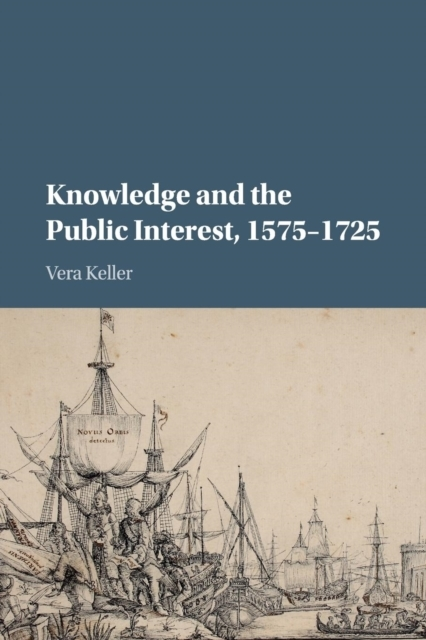 Knowledge and the Public Interest, 1575-