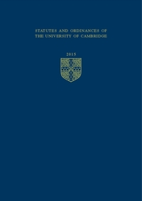 Cambridge University Statutes and Ordina