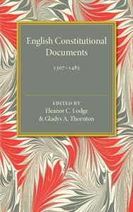 English Constitutional Documents, 1307-1