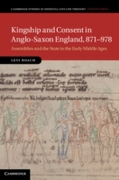 Kingship and Consent in Anglo-Saxon Engl