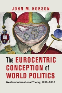 The Eurocentric Conception of World Poli