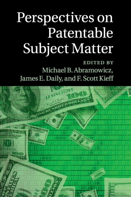 Perspectives on Patentable Subject Matte
