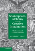 Shakespeare, Alchemy and the Creative Im