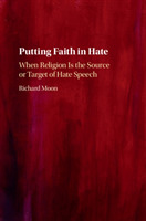 Putting Faith in Hate