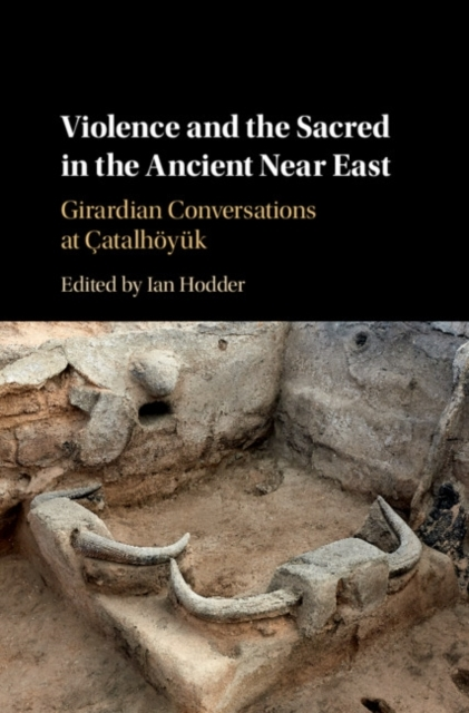 Violence and the Sacred in the Ancient N