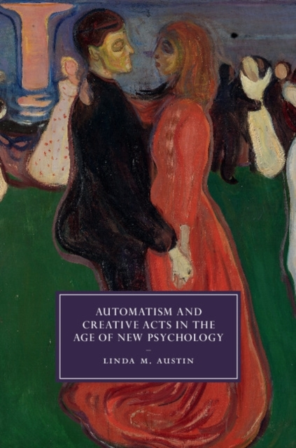 Automatism and Creative Acts in the Age