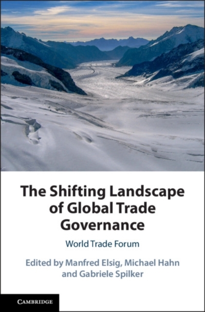 Shifting Landscape of Global Trade Gover