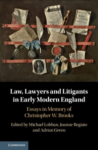 Law, Lawyers and Litigants in Early Mode