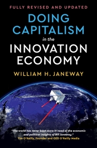 Doing Capitalism in the Innovation Econo
