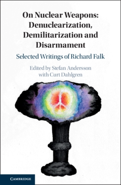 On Nuclear Weapons: Denuclearization, De