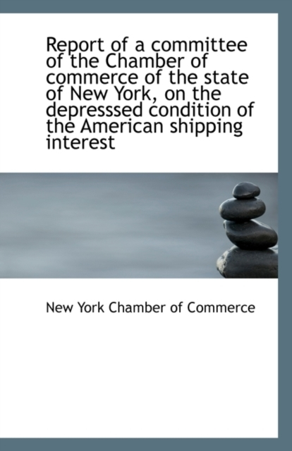 Report of a Committee of the Chamber of
