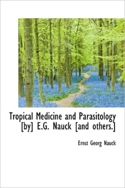 Tropical Medicine and Parasitology [By]