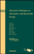 Materials Challenges in Alternative and