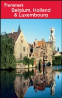 Frommer's Belgium, Holland and Luxembour