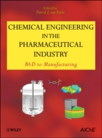 Chemical Engineering in the Pharmaceutic