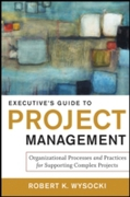 Executive's Guide to Project Management