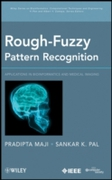 Rough-Fuzzy Pattern Recognition